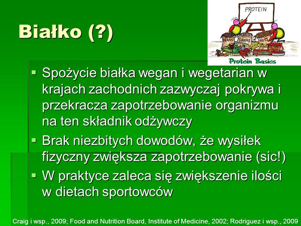 Białko (?) Spożycie białka wegan i wegetarian w krajach zachodnich zazwyczaj pokrywa i przekracza zapotrzebowanie organizmu na ten składnik odżywczy S