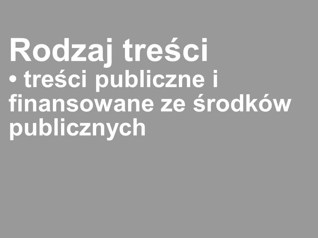 Rodzaj treści treści publiczne i finansowane ze środków publicznych