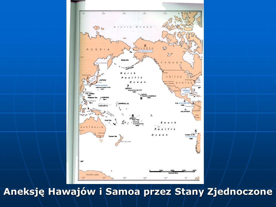 Aneksję Hawajów i Samoa przez Stany Zjednoczone