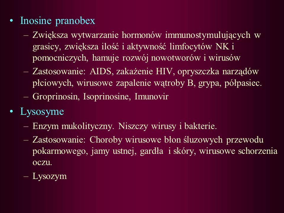 Epervudine –Analog nukleotydowy. Wbudowuje się do wirusowego DNA i hamuje replikację. Działa na wirus opryszczki wargowej i płciowej i półpaśca. –Zast