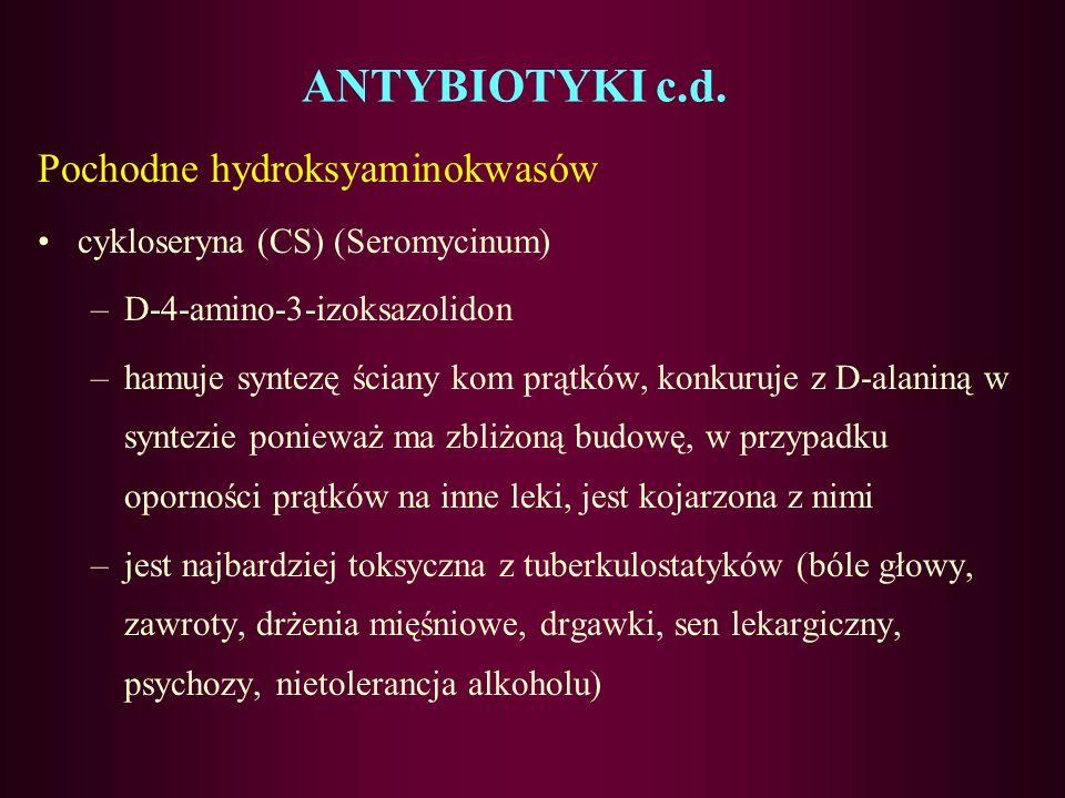 ANTYBIOTYKI c.d. Aminoglikozydowe wiążą sieodwracalnie z rybosomem przez co ingerują w syntezę białka streptomycyna (G-), amikacyna, Polipeptydowe kap