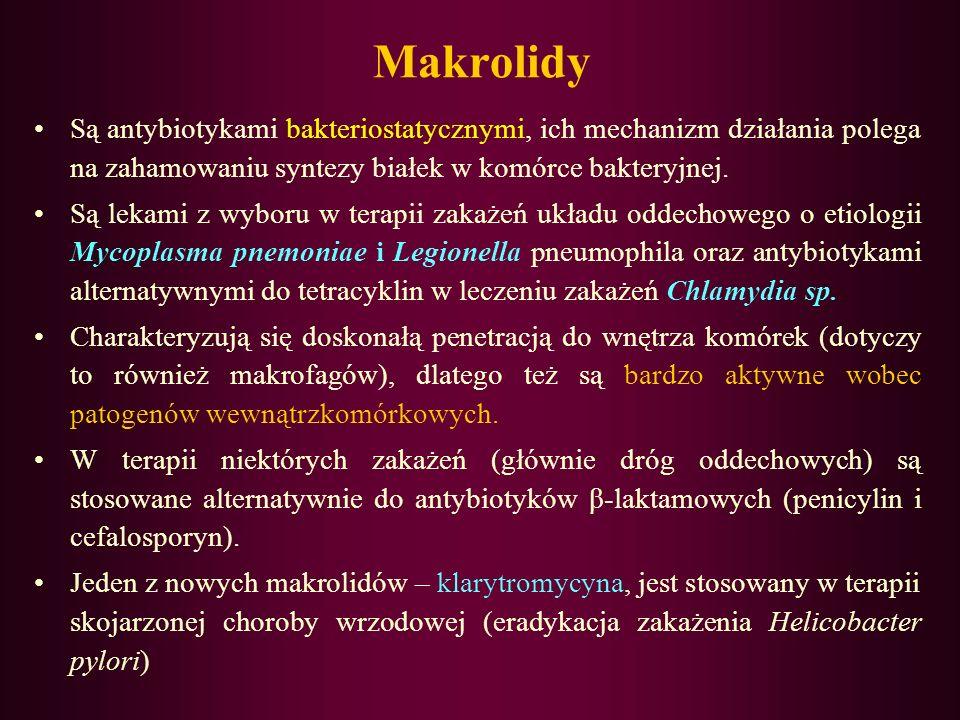 MAKROLIDY C 14 C 15 C 16 Erytromycyna Oleandomycyna Roksytromycyna Klarytromycyna Dirytromycyna Davercin (cykliczny węglan 11.12-erytromycyny) Ketolid