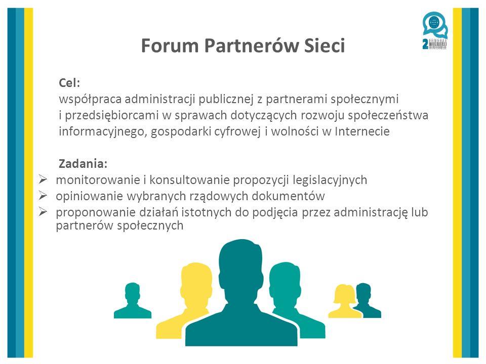 Forum Partnerów Sieci Cel: współpraca administracji publicznej z partnerami społecznymi i przedsiębiorcami w sprawach dotyczących rozwoju społeczeństw