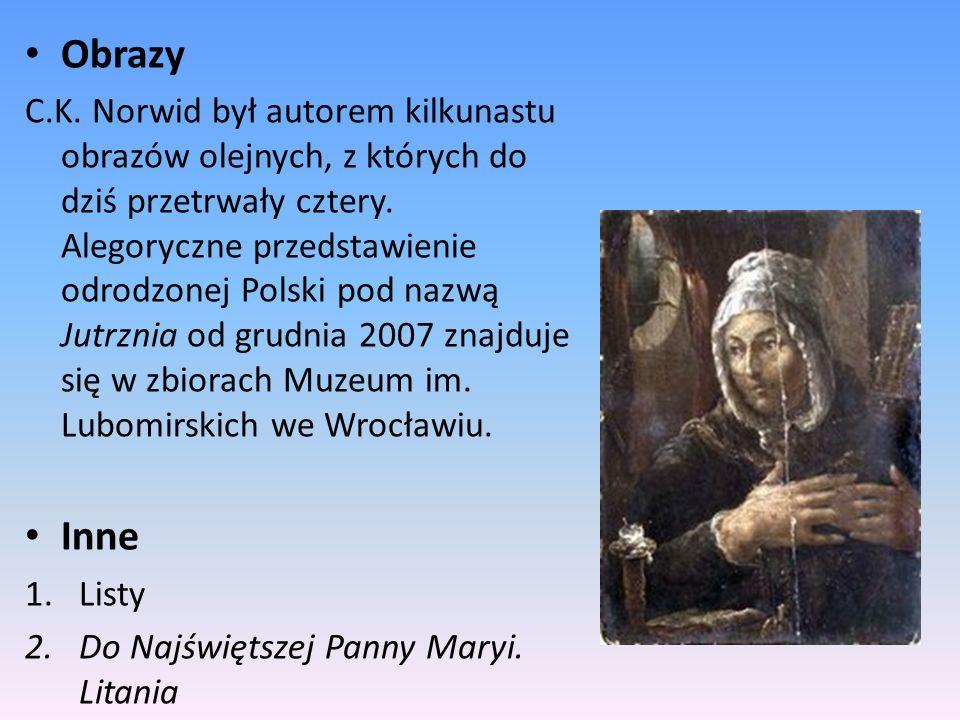 Obrazy C.K. Norwid był autorem kilkunastu obrazów olejnych, z których do dziś przetrwały cztery. Alegoryczne przedstawienie odrodzonej Polski pod nazw