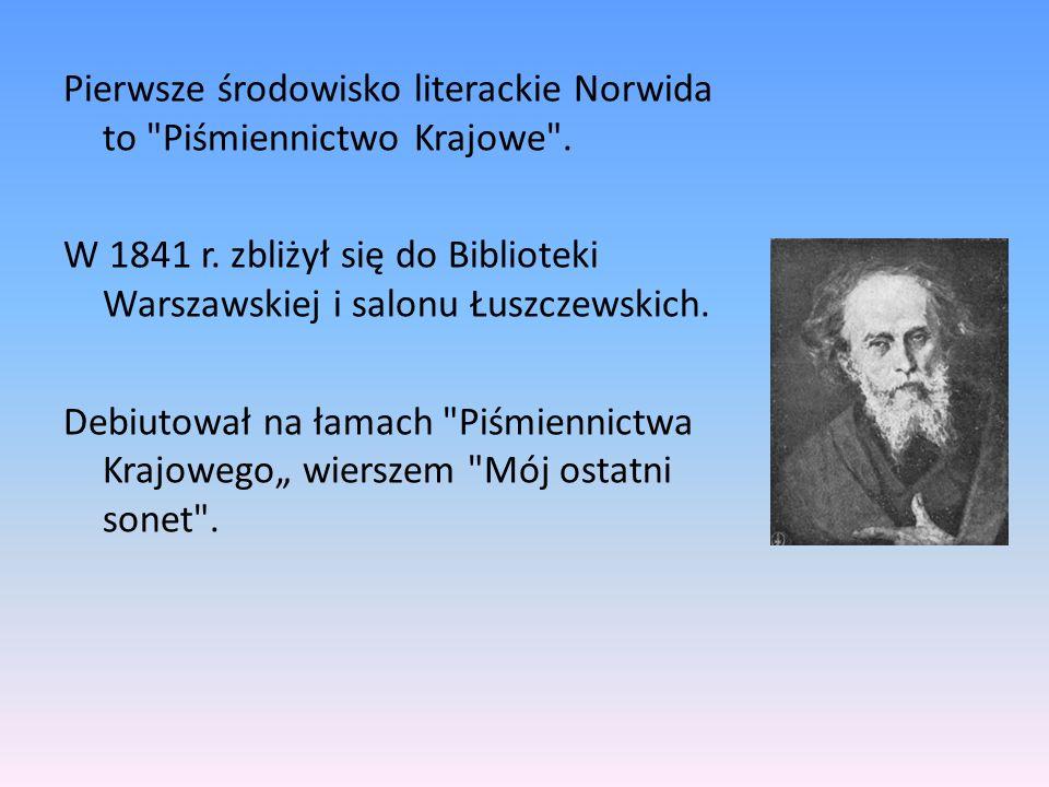 Pierwsze środowisko literackie Norwida to