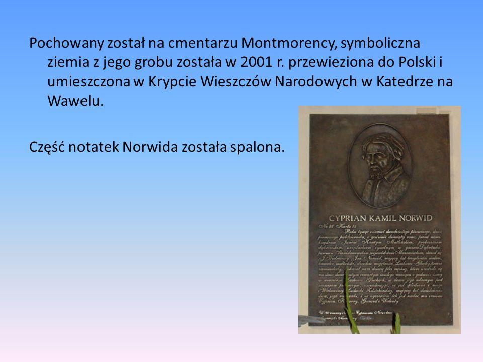 Pochowany został na cmentarzu Montmorency, symboliczna ziemia z jego grobu została w 2001 r. przewieziona do Polski i umieszczona w Krypcie Wieszczów