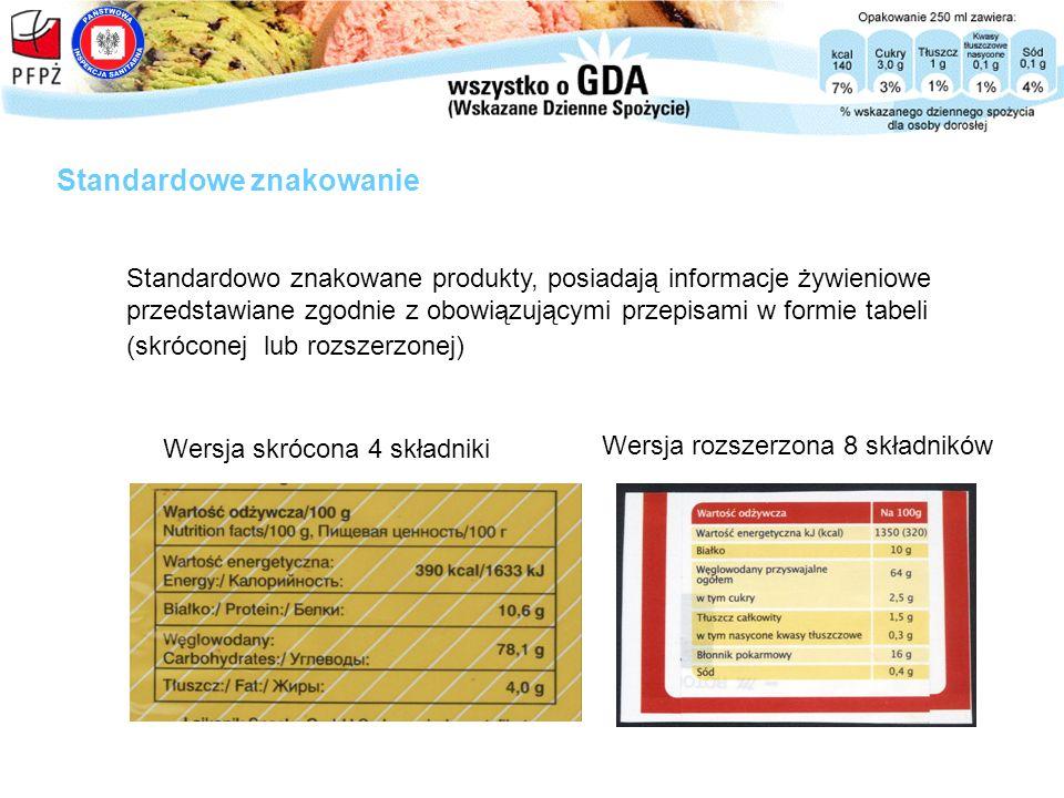 Standardowo znakowane produkty, posiadają informacje żywieniowe przedstawiane zgodnie z obowiązującymi przepisami w formie tabeli (skróconej lub rozsz