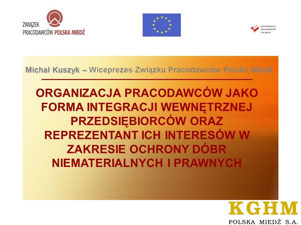 DIALOG SPOŁECZNY NA RYNKU KRAJOWYM I EUROPEJSKIM – LUBIN, 23 czerwca 2008 roku Związku Pracodawców Polska Miedź Krótka historia Związku Pracodawców Polska Miedź Nasza organizacja od lat wspiera swoje otoczenie.