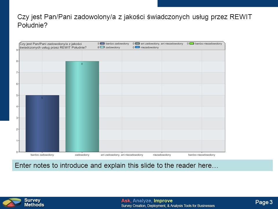 Page 3 Czy jest Pan/Pani zadowolony/a z jakości świadczonych usług przez REWIT Południe? Enter notes to introduce and explain this slide to the reader