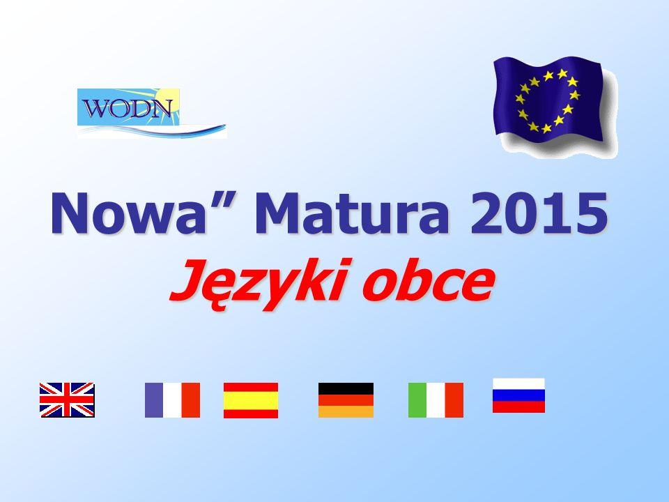 Nowa Matura 2015 Języki obce