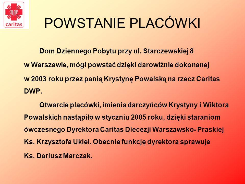 POWSTANIE PLACÓWKI Dom Dziennego Pobytu przy ul. Starczewskiej 8 w Warszawie, mógł powstać dzięki darowiźnie dokonanej w 2003 roku przez panią Krystyn