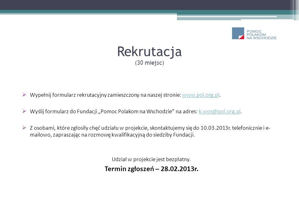 Rekrutacja (30 miejsc) Wypełnij formularz rekrutacyjny zamieszczony na naszej stronie: www.pol.org.pl.www.pol.org.pl Wyślij formularz do Fundacji Pomo