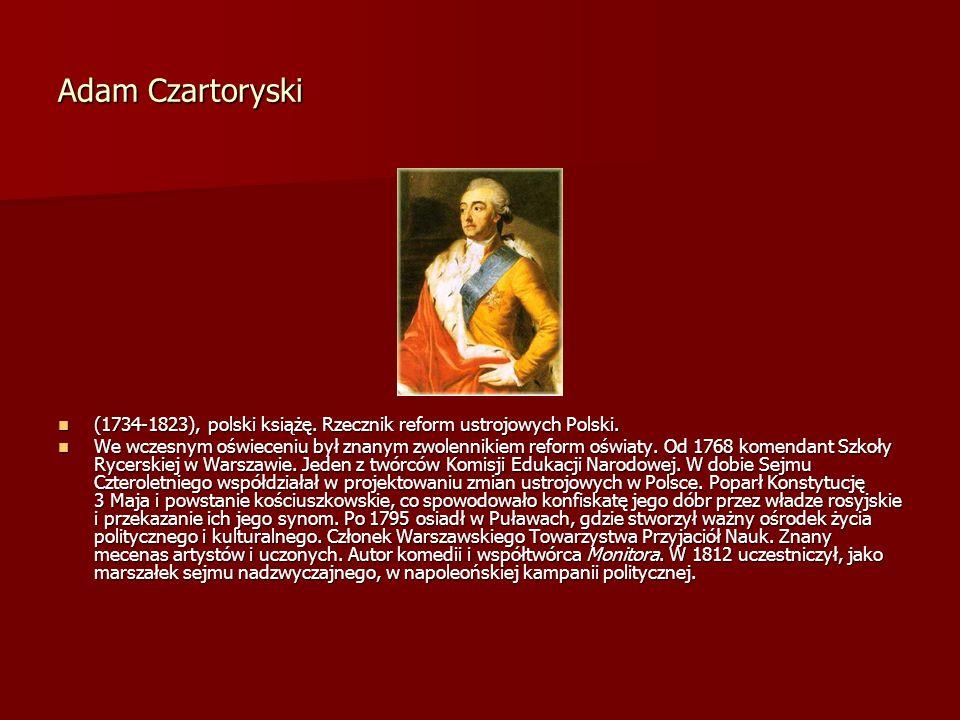 Adam Czartoryski (1734-1823), polski książę. Rzecznik reform ustrojowych Polski. (1734-1823), polski książę. Rzecznik reform ustrojowych Polski. We wc