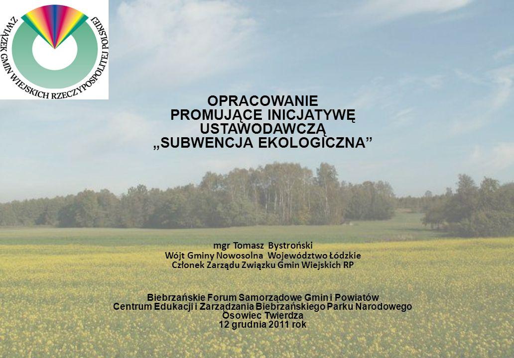 Propozycje do projektu założeń do projektu ustawy o subwencji ekologicznej i innych środkach wspierających rozwój obszarów chronionych.
