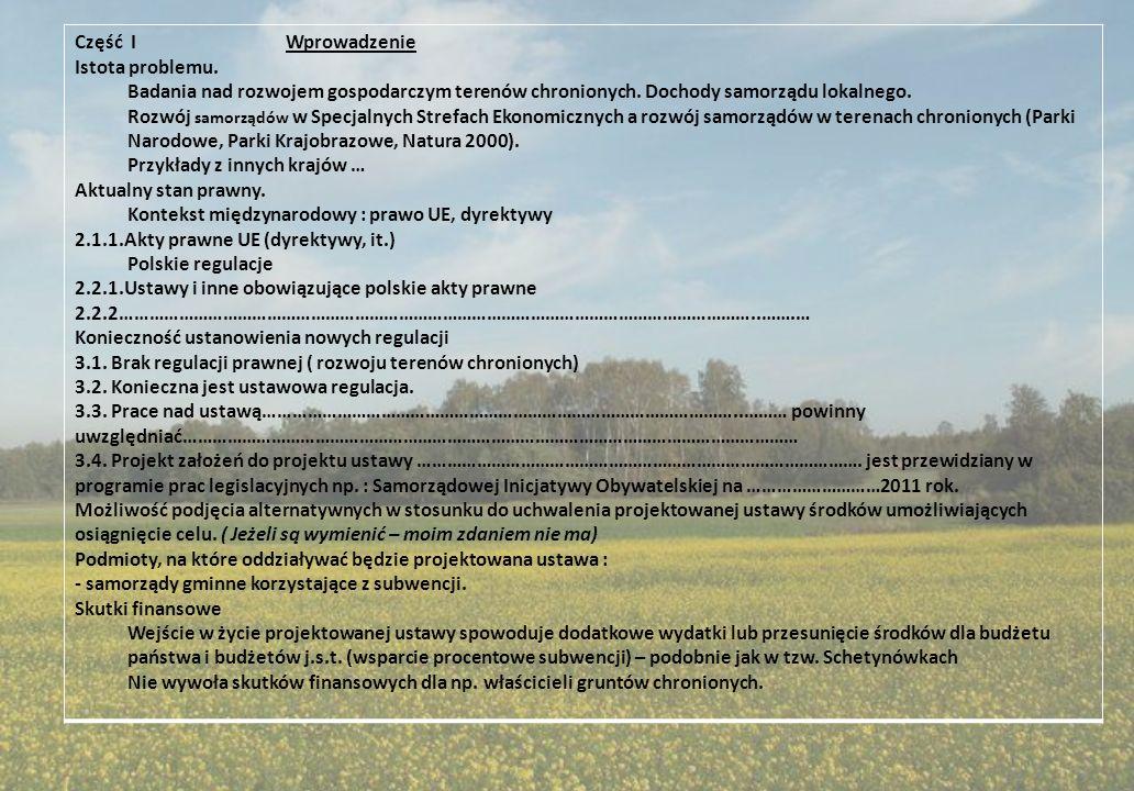 Część IWprowadzenie Istota problemu. Badania nad rozwojem gospodarczym terenów chronionych. Dochody samorządu lokalnego. Rozwój samorządów w Specjalny