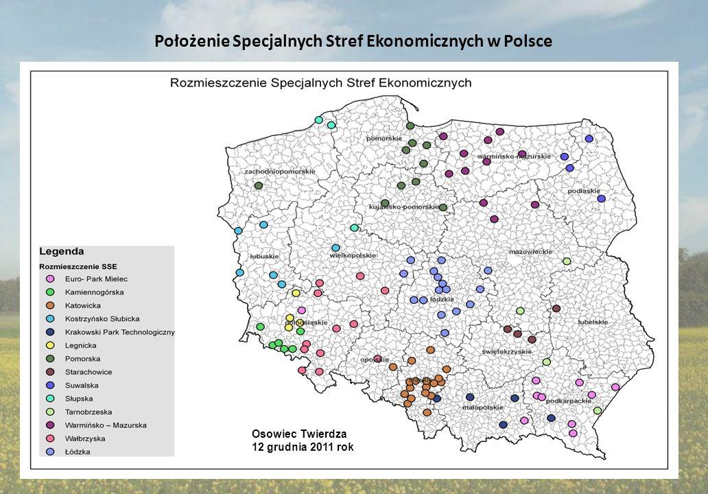 Położenie Specjalnych Stref Ekonomicznych w Polsce Osowiec Twierdza 12 grudnia 2011 rok