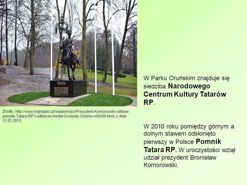 Źródło: http://www.trojmiasto.pl/wiadomosci/Prezydent-Komorowski-odsloni- pomnik-Tatara-RP-i-odbierze-medal-Gwiazdy-Orientu-n43436.html, z dnia 11.01.