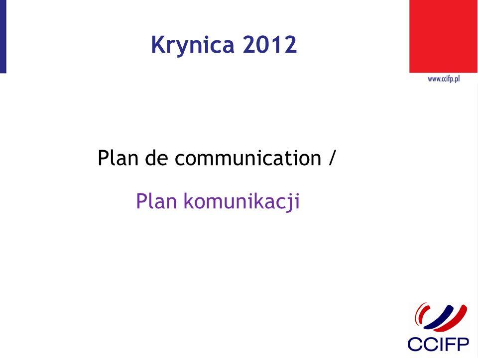 Krynica 2012 Plan de communication / Plan komunikacji
