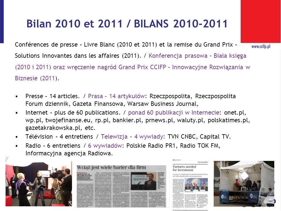Bilan 2010 et 2011 / BILANS 2010-2011 Conférences de presse – Livre Blanc (2010 et 2011) et la remise du Grand Prix – Solutions Innovantes dans les af
