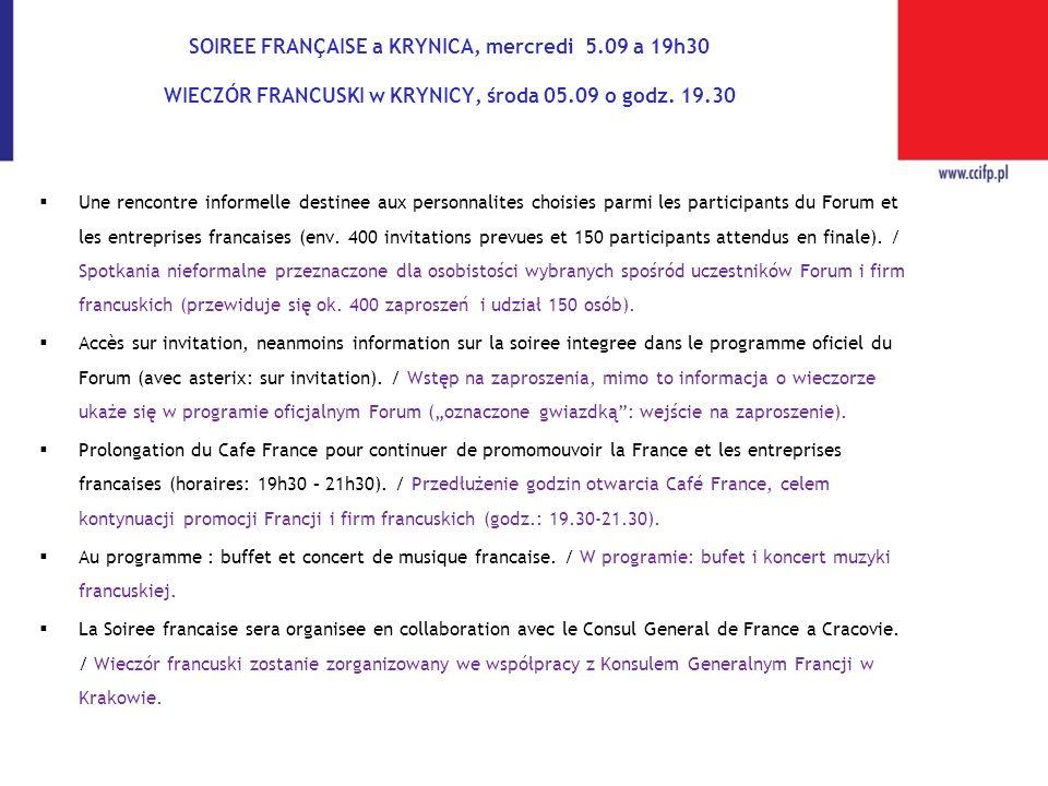 SOIREE FRANÇAISE a KRYNICA, mercredi 5.09 a 19h30 WIECZÓR FRANCUSKI w KRYNICY, środa 05.09 o godz. 19.30 Une rencontre informelle destinee aux personn