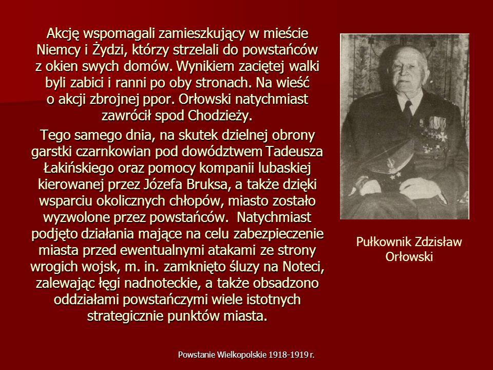 Powstanie Wielkopolskie 1918-1919 r. Akcję wspomagali zamieszkujący w mieście Niemcy i Żydzi, którzy strzelali do powstańców z okien swych domów. Wyni