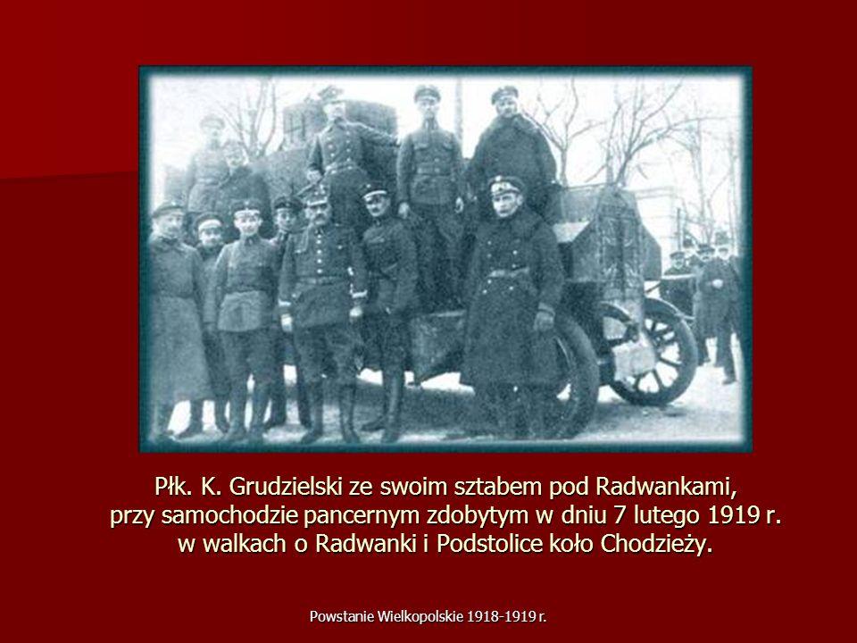 Powstanie Wielkopolskie 1918-1919 r. Płk. K. Grudzielski ze swoim sztabem pod Radwankami, przy samochodzie pancernym zdobytym w dniu 7 lutego 1919 r.