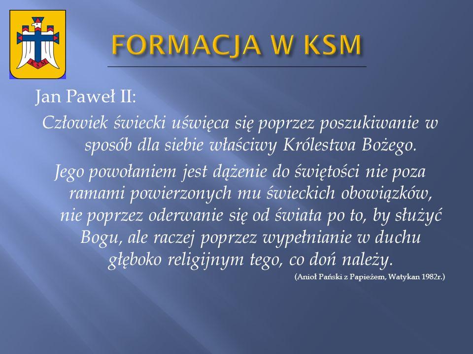 DEKALOG KaeSeMowicza 4. Szanuj swą godność, bądź prawy i czysty.