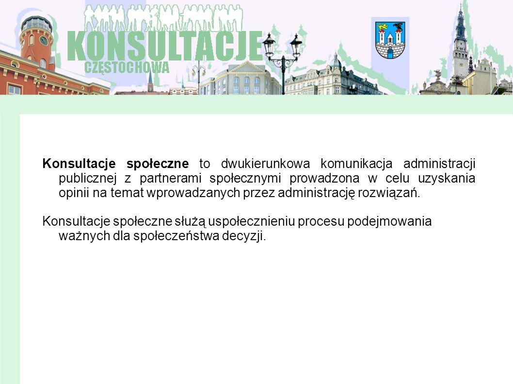 Konsultacje społeczne to dwukierunkowa komunikacja administracji publicznej z partnerami społecznymi prowadzona w celu uzyskania opinii na temat wprow