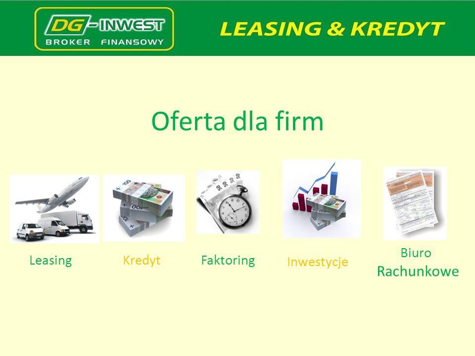 Oferta dla firm LeasingKredytFaktoring Inwestycje Biuro Rachunkowe