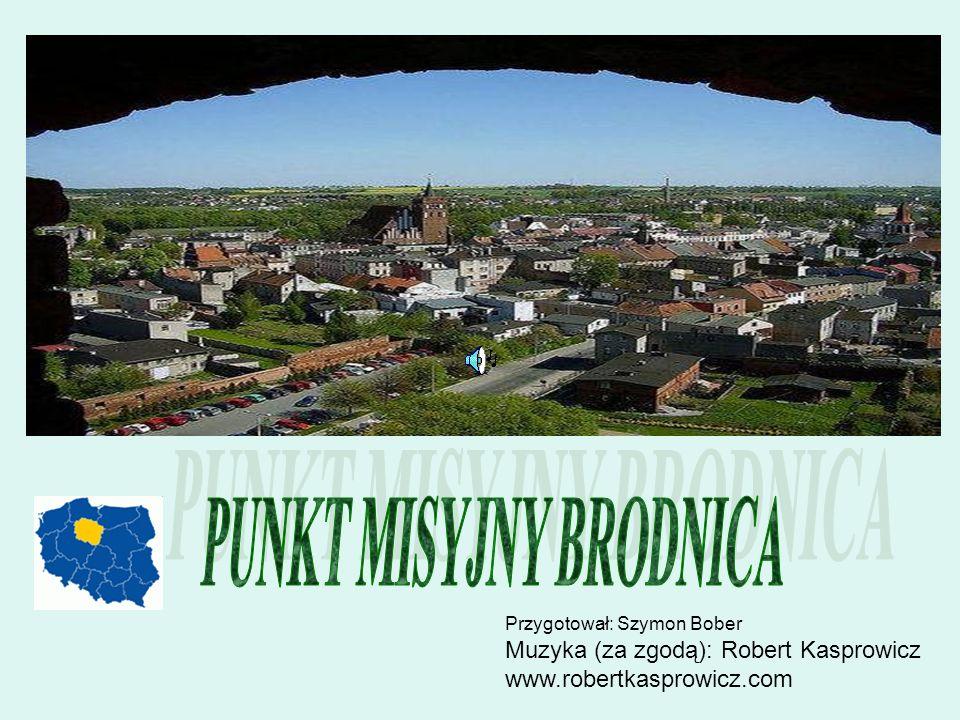 Przygotował: Szymon Bober Muzyka (za zgodą): Robert Kasprowicz www.robertkasprowicz.com