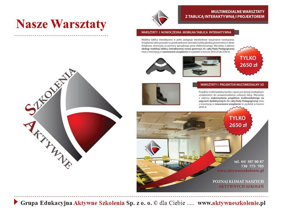 Nasze Warsztaty Grupa Edukacyjna Aktywne Szkolenia Sp.