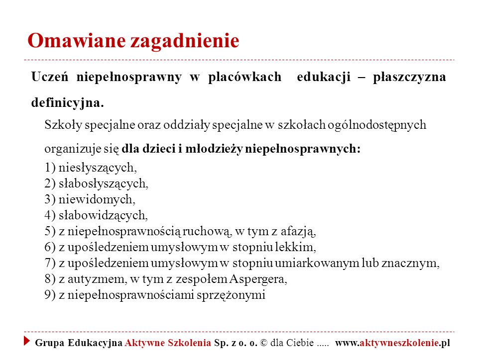 Omawiane zagadnienie Rozporządzenie Ministra Edukacji Narodowej z dnia 2 sierpnia 2013 r.