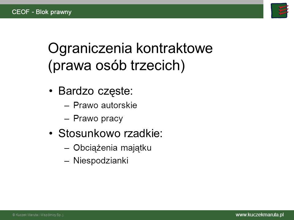 © Kuczek Maruta i Wspólnicy Sp.j. www.kuczekmaruta.pl W pozostałym zakresie – wola stron.