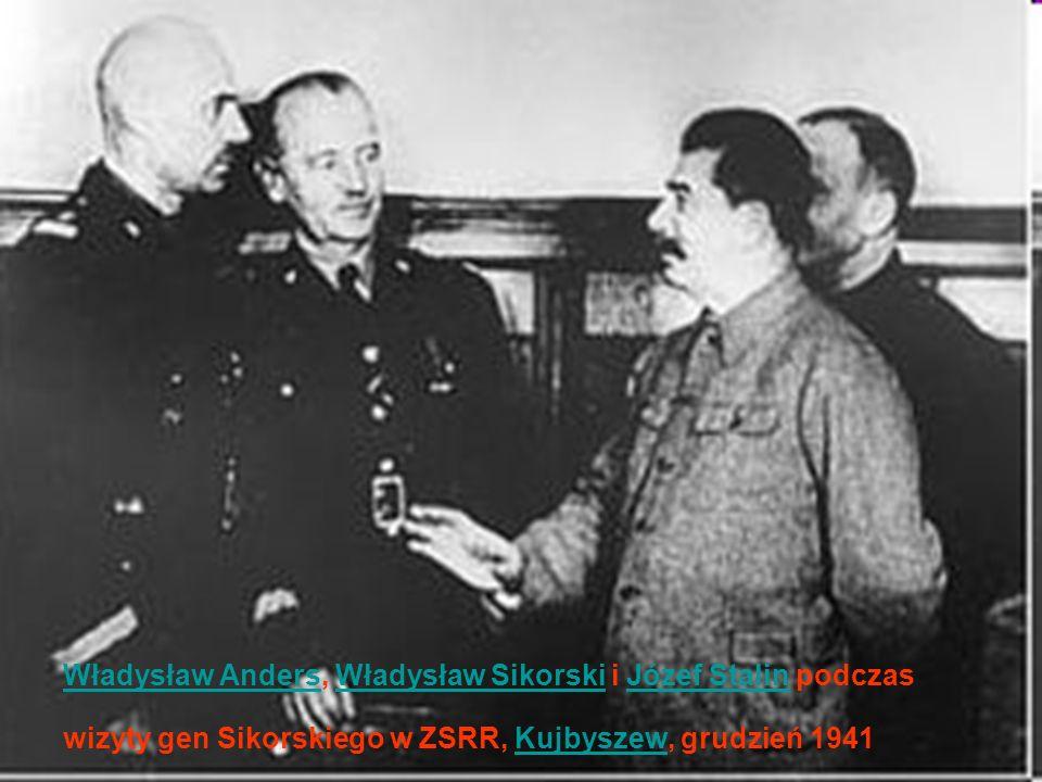Władysław Anders, Władysław Sikorski i Józef Stalin podczas wizyty gen Sikorskiego w ZSRR, Kujbyszew, grudzień 1941Władysław SikorskiJózef StalinKujbyszew