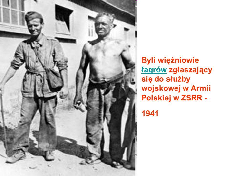 Byli więźniowie łagrów zgłaszający się do służby wojskowej w Armii Polskiej w ZSRR - 1941 łagrów