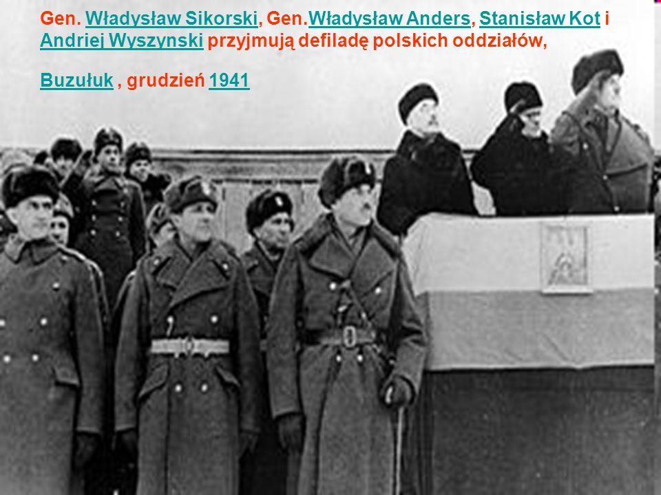 Gen. Władysław Sikorski, Gen.Władysław Anders, Stanisław Kot i Andriej Wyszynski przyjmują defiladę polskich oddziałów, Buzułuk, grudzień 1941Władysła