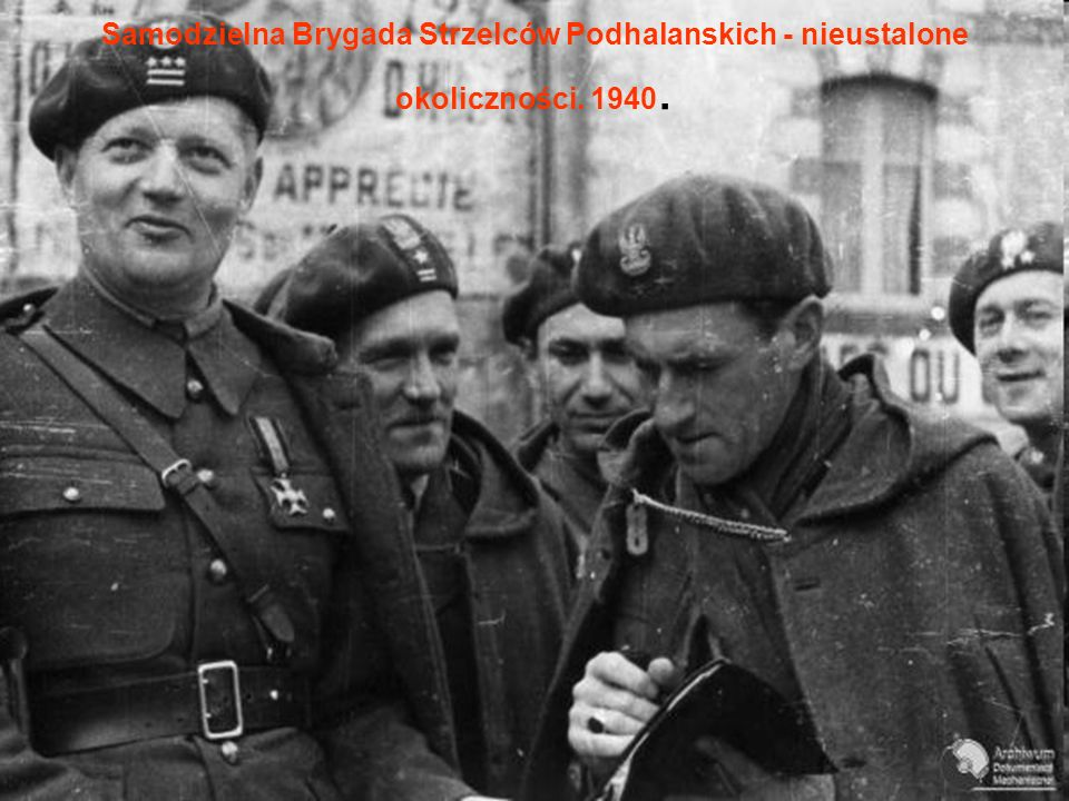 Samodzielna Brygada Strzelców Podhalanskich - nieustalone okoliczności. 1940.