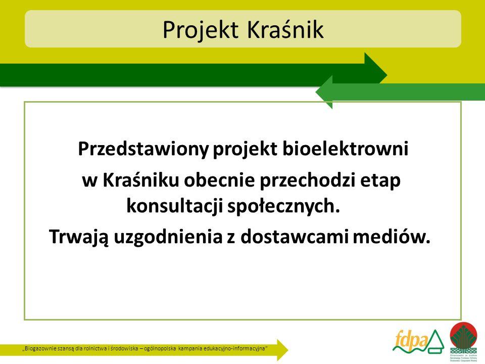 Biogazownie szansą dla rolnictwa i środowiska – ogólnopolska kampania edukacyjno-informacyjna Projekt Kraśnik Przedstawiony projekt bioelektrowni w Kr
