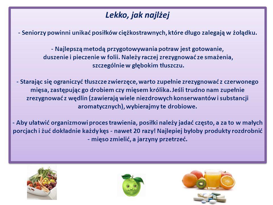 Odżywcze pyszności Dietetycy i lekarze polecają osobom starszym picie wzmacniających preparatów (np.