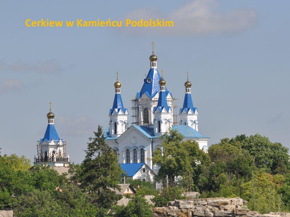 Cerkiew w Kamieńcu Podolskim