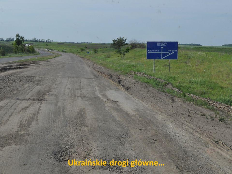 Ukraińskie drogi główne…