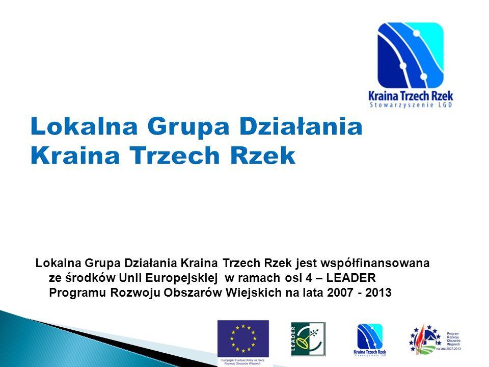 Lokalna Grupa Działania Kraina Trzech Rzek jest współfinansowana ze środków Unii Europejskiej w ramach osi 4 – LEADER Programu Rozwoju Obszarów Wiejsk