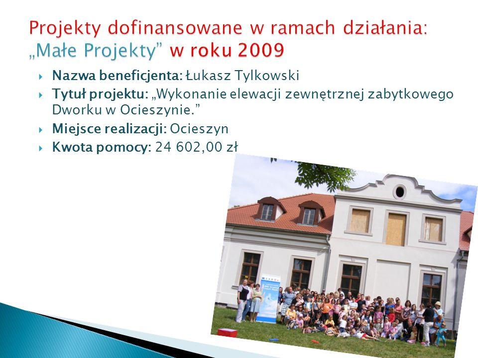 Nazwa beneficjenta: Łukasz Tylkowski Tytuł projektu: Wykonanie elewacji zewnętrznej zabytkowego Dworku w Ocieszynie. Miejsce realizacji: Ocieszyn Kwot