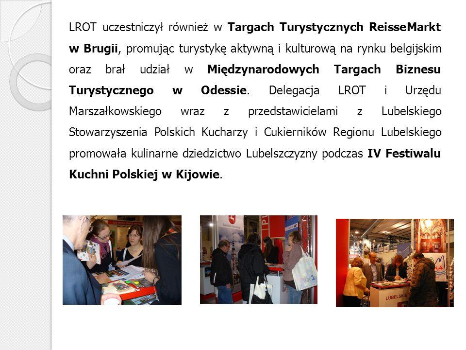 LROT uczestniczył również w Targach Turystycznych ReisseMarkt w Brugii, promując turystykę aktywną i kulturową na rynku belgijskim oraz brał udział w