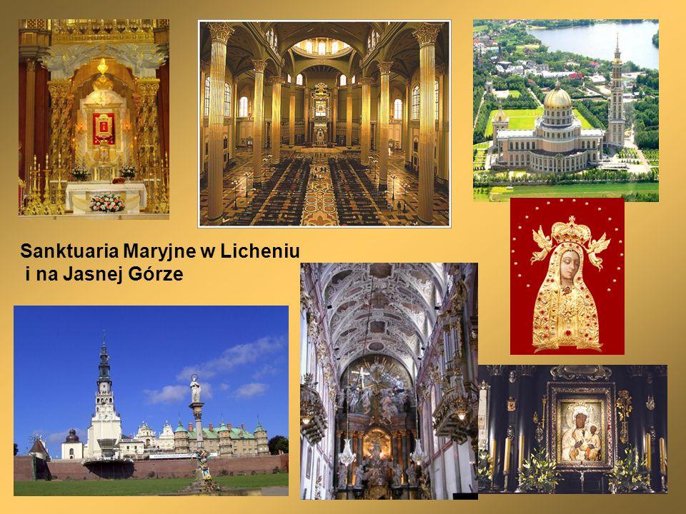 Sanktuaria Maryjne w Licheniu i na Jasnej Górze