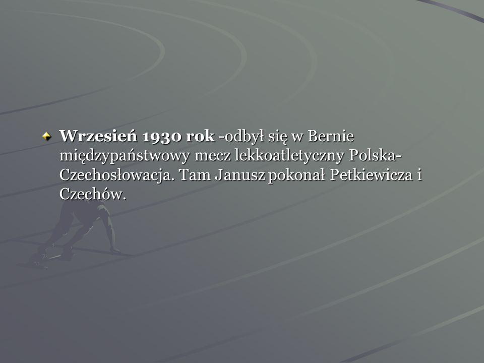 Lato 1930 rok -przybyli do Warszawy biegacze japońscy. Janusz startował z nimi na trasie 10 000m uzyskał tam znakomity czas 31:39,8 min czyli nowy rek