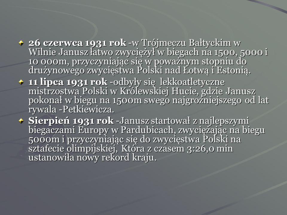 Czerwiec 1931 rok -Janusz udał się na zaproszenie do Finlandii, z czego bardzo się cieszył. Najpierw startował w Helsinkach z Kailą, Loukolą i Pafilą