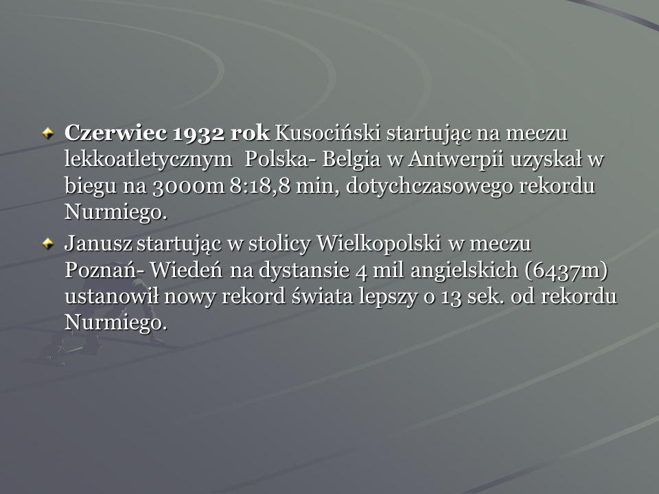 Krótko po ukończeniu obozu przedolimpijskiego, Kusociński zgłosił swój udział w lekkoatletycznych mistrzostwach Warszawy. Startował w biegu na 10 000m