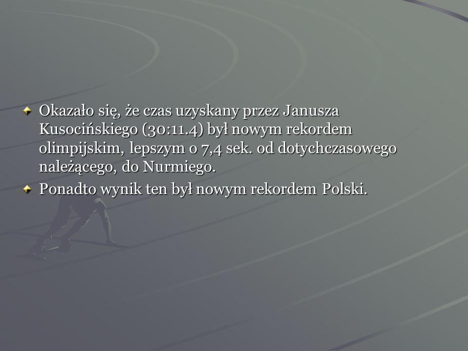 Podczas ceremonii olimpijskich długodystansowców ogłoszono oficjalne rezultaty biegu na 10 000m. 1 Janusz Kusociński Polska 2 Volmari Iso Hollo Finlan