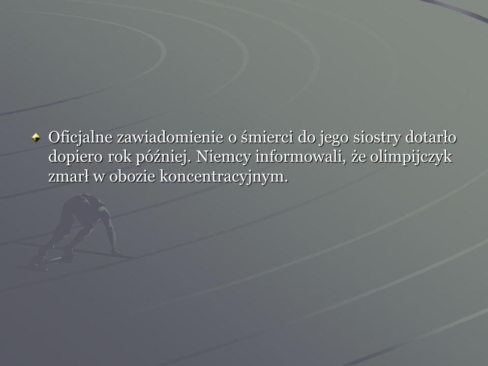 W tym czasie zamordowano Janusza Kusocińskiego. Został rozstrzelany strzałem w tył głowy.